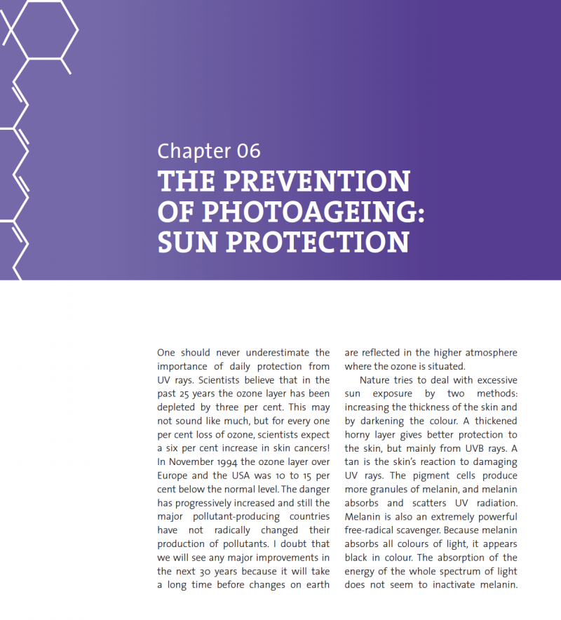 THE PREVENTION OF PHOTO-DAMAGE: SUN PROTECTION